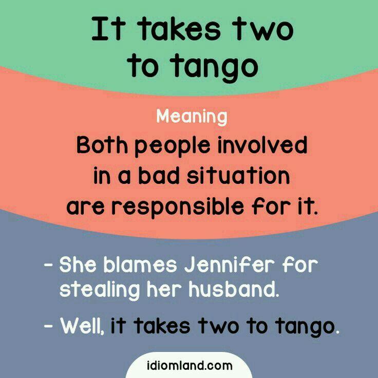 It Takes Two To Tango Learn English Vocabulary English Phrases