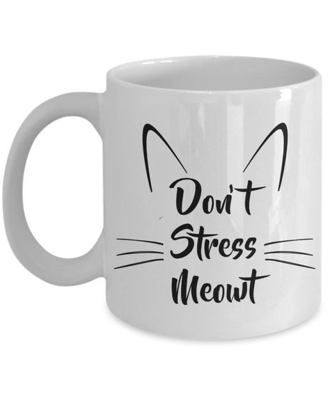 Cat Coffee Mug Gifts - Don't Stress Meowt Ceramic Coffee Cup #coffeecup