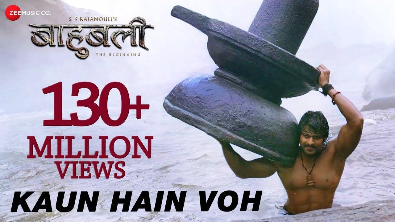 Kaun Hain Voh Full Video Baahubali The Beginning Kailash Kher Mounima Prabhas Youtube Songs Music Songs Cover Songs