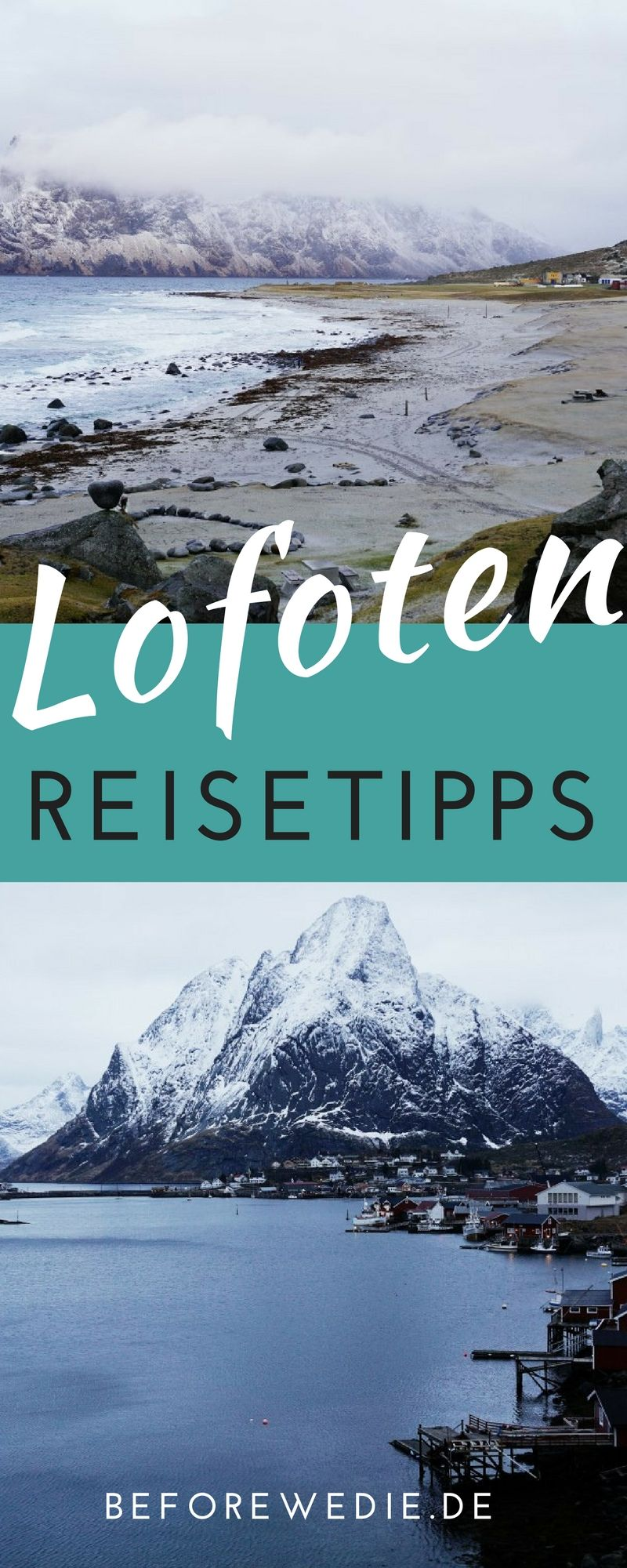 Photo of Lofoten trip: Tips for the perfect vacation in Lofoten (Norway