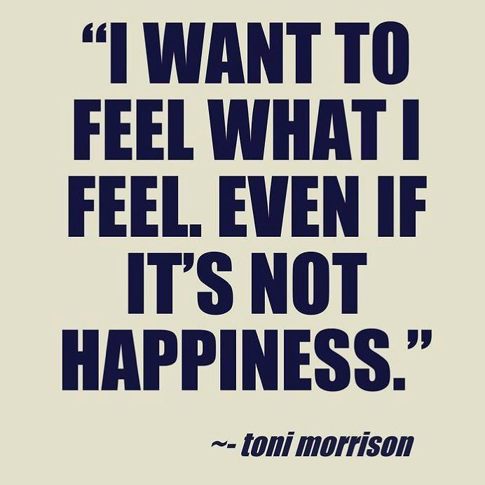 Don't be afraid to feel all the feels. It's what makes you human and helps to define your path. Our souls are infinitely intelligent.