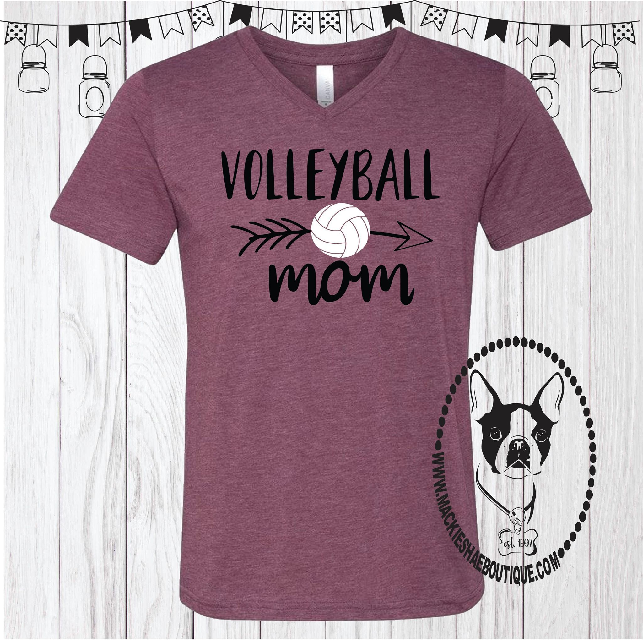Volleyball Mom Volleyball Shirt Designs Volleyball Mom Shirts Design Volleyball Tshirt Designs