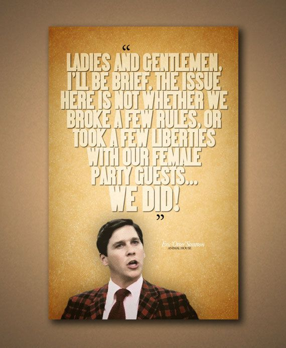 "Animal House Quotes New Animal House Otter ""ladies And Gentlemen"" Quote Poster  Animal"