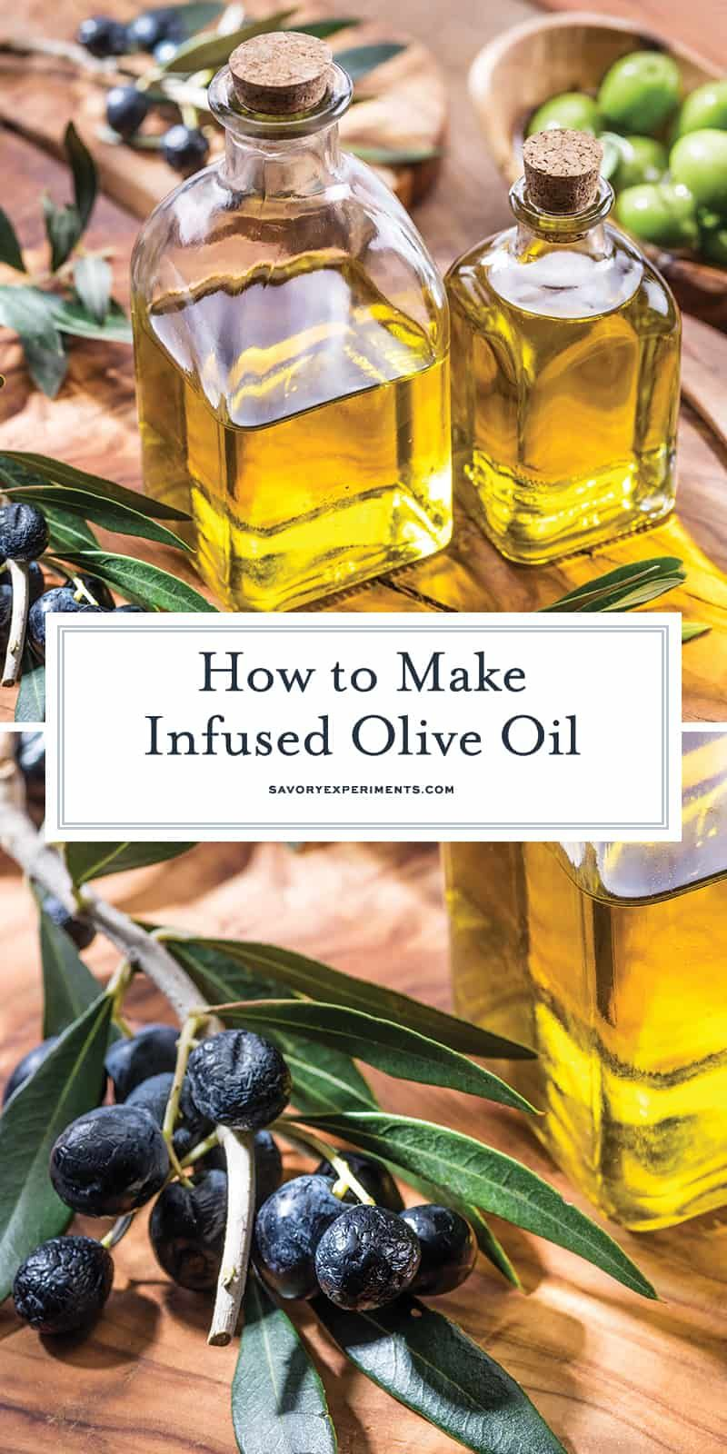 How to Make Infused Olive Oil Flavored oils, Infused