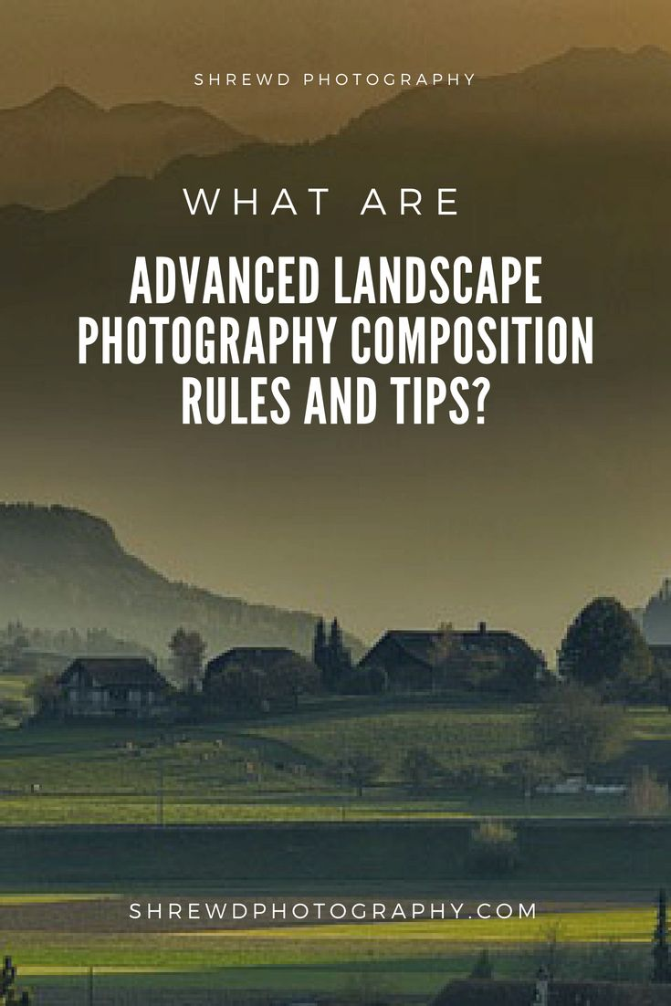 What are Advanced Landscape Photography Composition Rules and Tips? #photography #photographylovers #photographysouls #photographyeveryday #photographyislife #photographylover #photographyislifee #photographylife #photographyart #photographyoftheday #photographyy #photographylove #photographyaddict #photographyskills #photographybook #photographyprops #photographybusiness