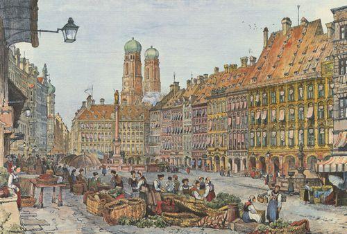 Prout Samuel Munchen Marienplatz Mit Den Turmen Der Frauenkirche Im Hintergrund Munchen Bilder Munchen Bayern