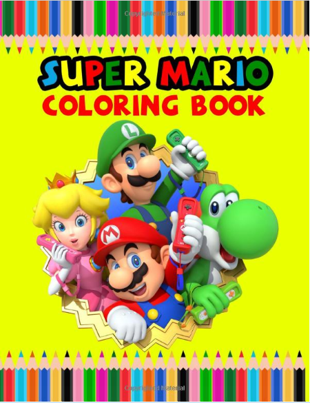 Super Mario Coloring Book Best Mario Coloring Book Is Full Of High Quality Illustrations In Black Coloring Books Amazon Coloring Books Favorite Character