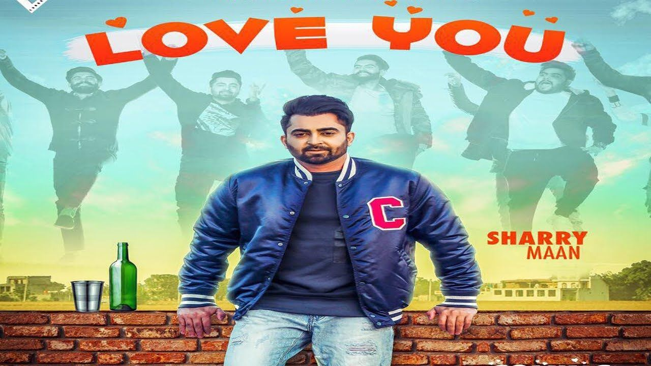 Love you sharry maan song download mp4