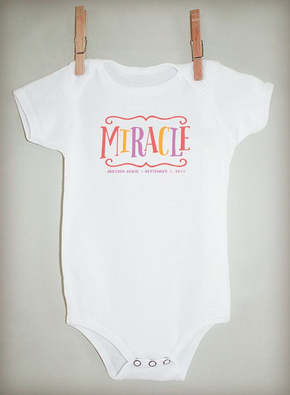 fa3b92ac371 I m a Miracle Personalized Bodysuit or Tee by lilljbaby on Etsy ...