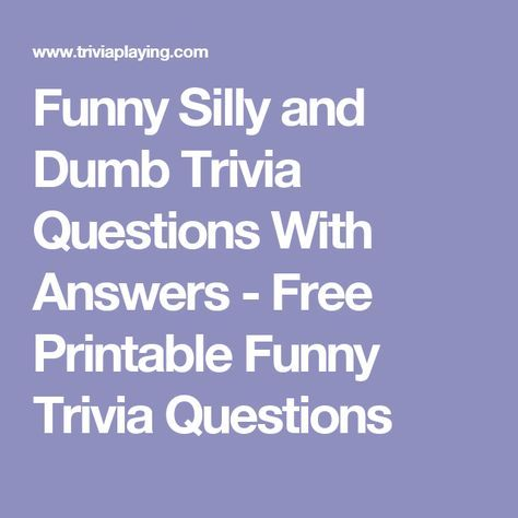 silly quiz questions and answers free