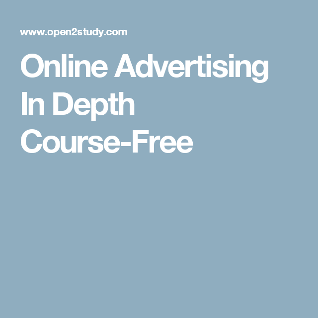 Online Advertising In Depth Course-Free