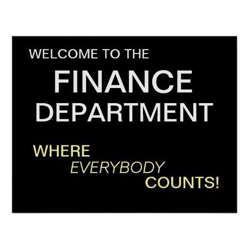 Finance Sign: Finance Department Motivational Welcome Sign
