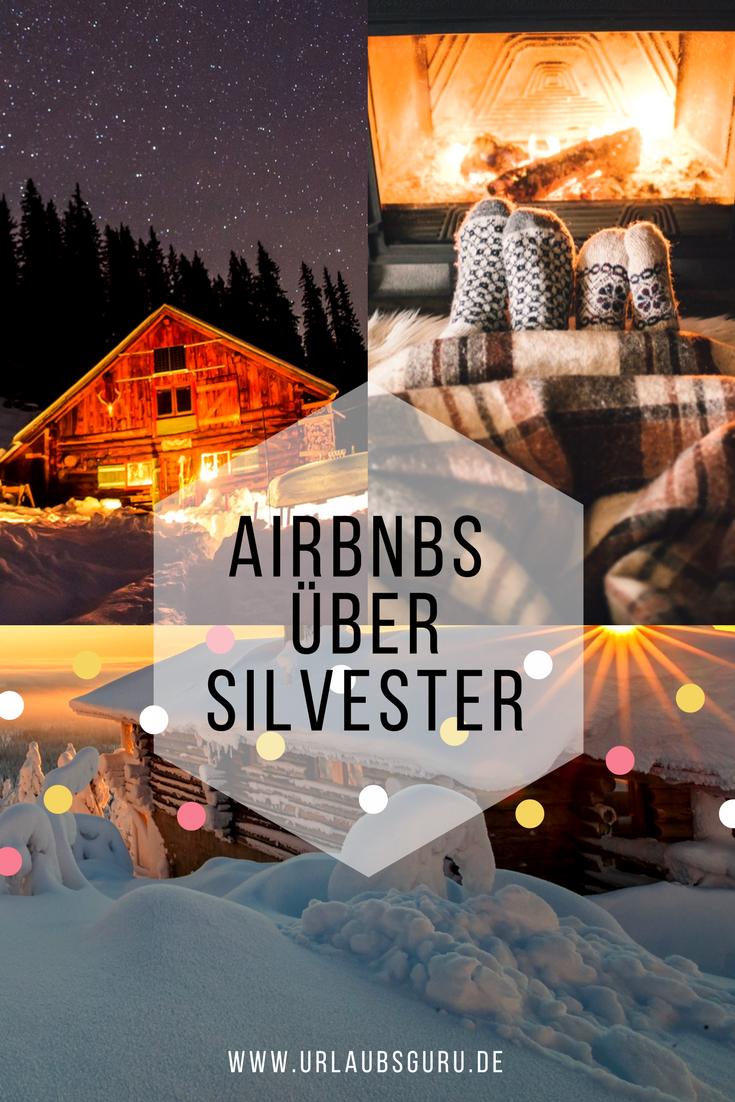 Die Sch Nsten Airbnbs F R Silvester 2018 2019 Silvester