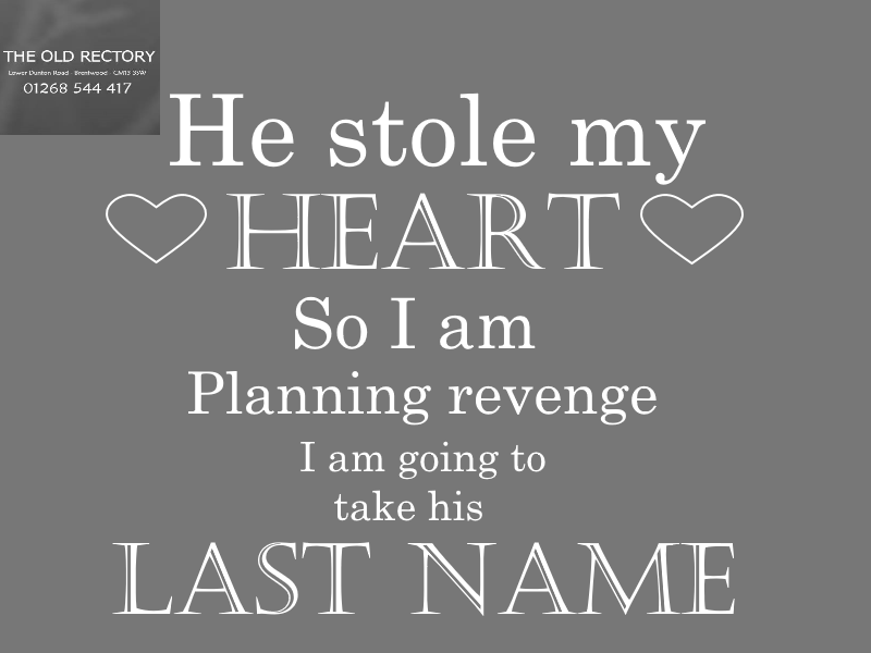 Take The Last Name Of Your Loved Ones Name By Getting Married To Him Here At Theoldrectory You Can Getting Married Quotes Wedding Quotes Funny Married Quotes