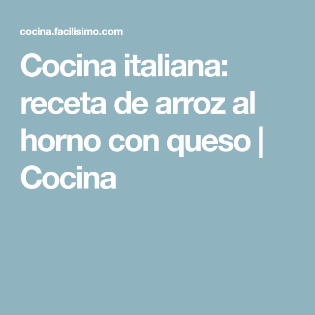 Cocina italiana: receta de arroz al horno con queso | Cocina