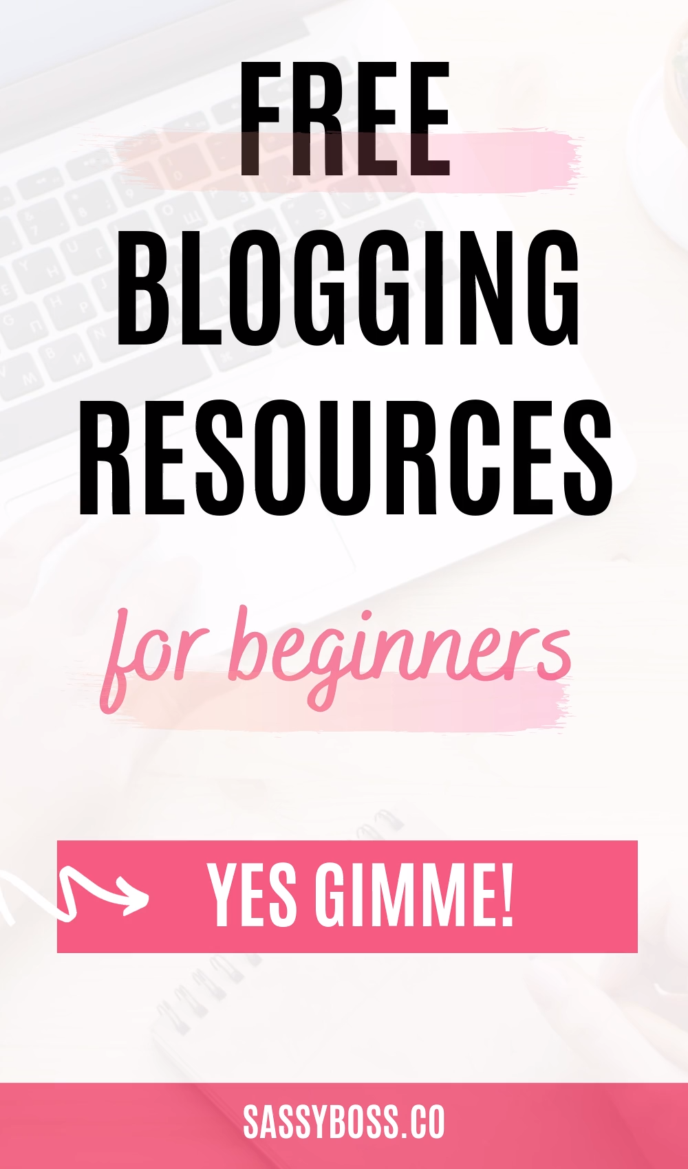 Free Blogging Resources For Beginners
