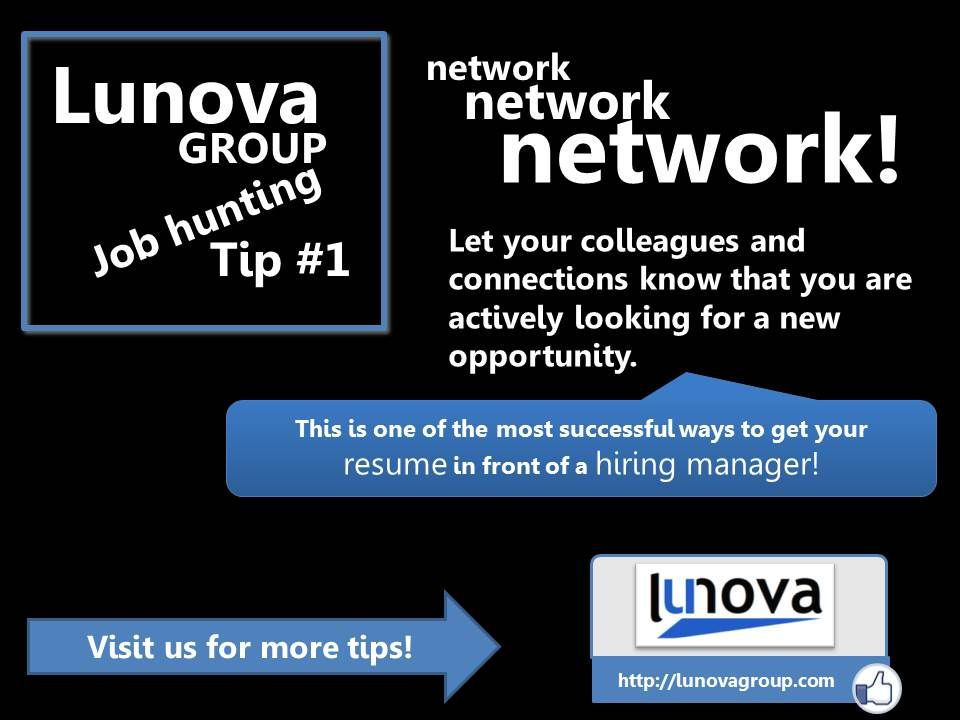 lunova group job hunting tip 1 network let your colleagues and connections know - Job Hunting Tips For Job Hunting Strategies