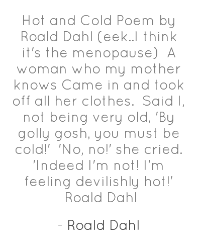 Roald Dahl Hot And Cold Poemhunter
