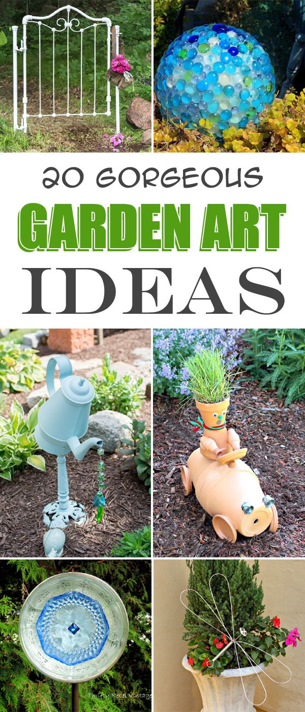 20 Gorgeous Garden Art Ideas You Will Fall in Love With | Pinterest ...