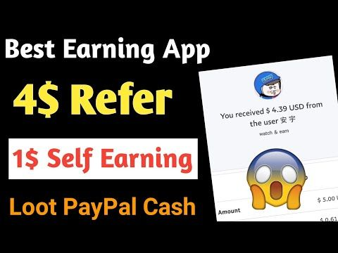 🔥(Loot) 4$ Per Refer  Daily 1$ Self Earning  Best Paypal Cash