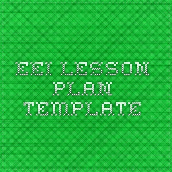 Eei Lesson Plan Template Eei Pinterest Lesson Plan Templates