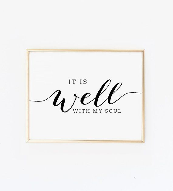 photograph relating to It is Well With My Soul Printable called Pin upon Merchandise