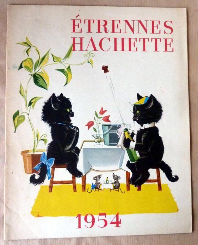 Catalogue Etrennes Hachette 1954 Book Illustration Children S Book Illustration Cats Illustration