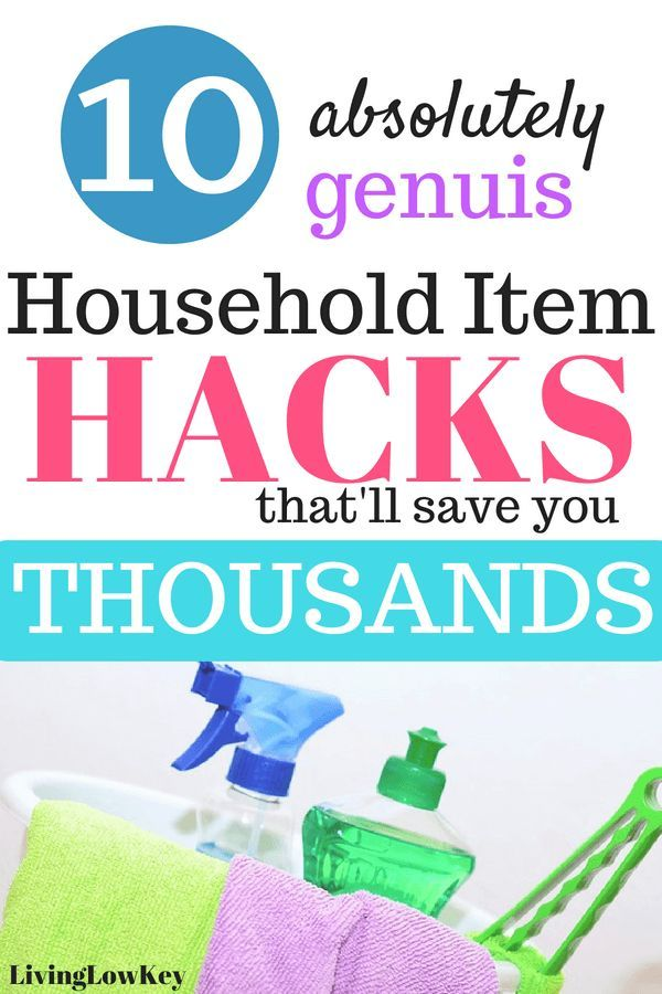 10 Awesome Hacks That\'ll Save You Thousands On Your Household Items ...