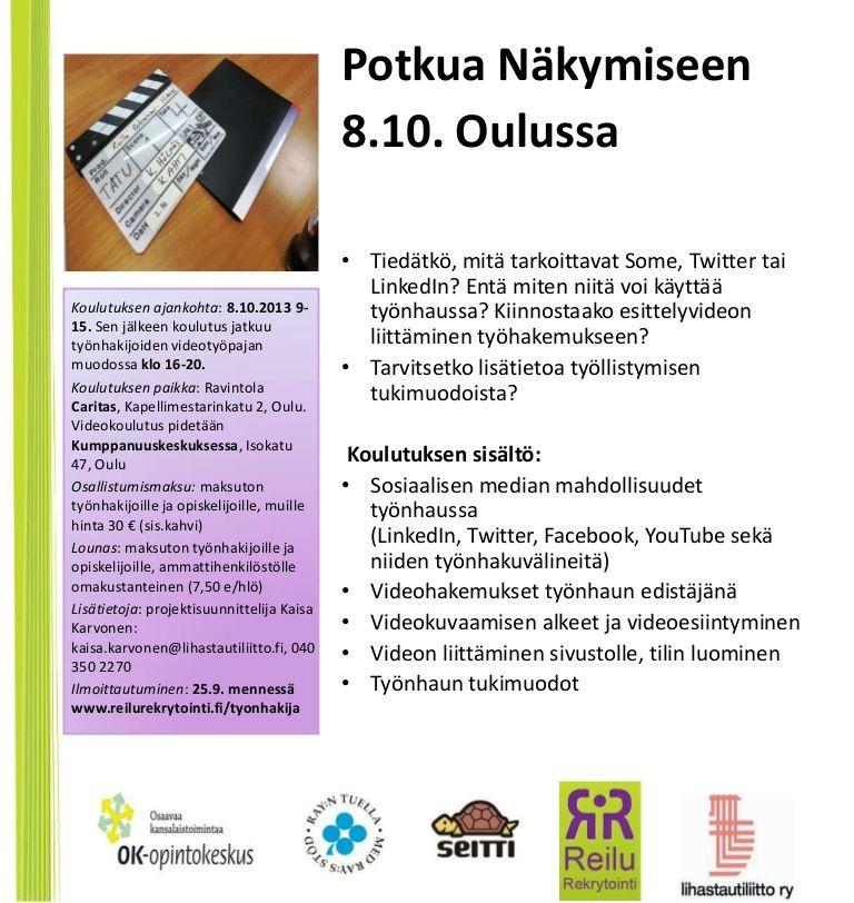 Potkua Näkymiseen -koulutus Oulussa 8.10. Ilmoittaudu mukaan osoitteessa www.reilurekrytointi.fi/tyonhakijat