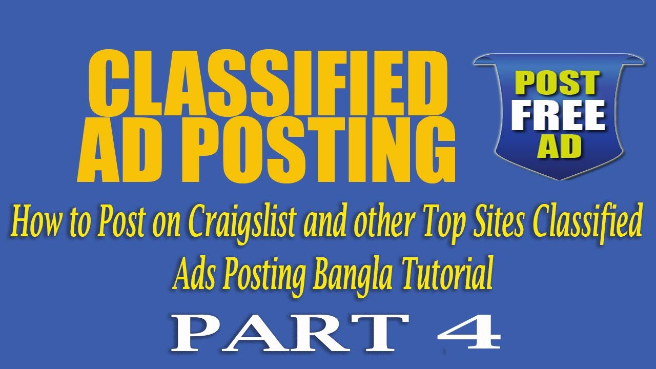 How To Post On Craigslist And Other Top Sites Classified How To Post On Craigslist And Other Top Sites Classified Ads Posting Bangla Tutorial Part 1 Post Free Ads Ads Free Ads