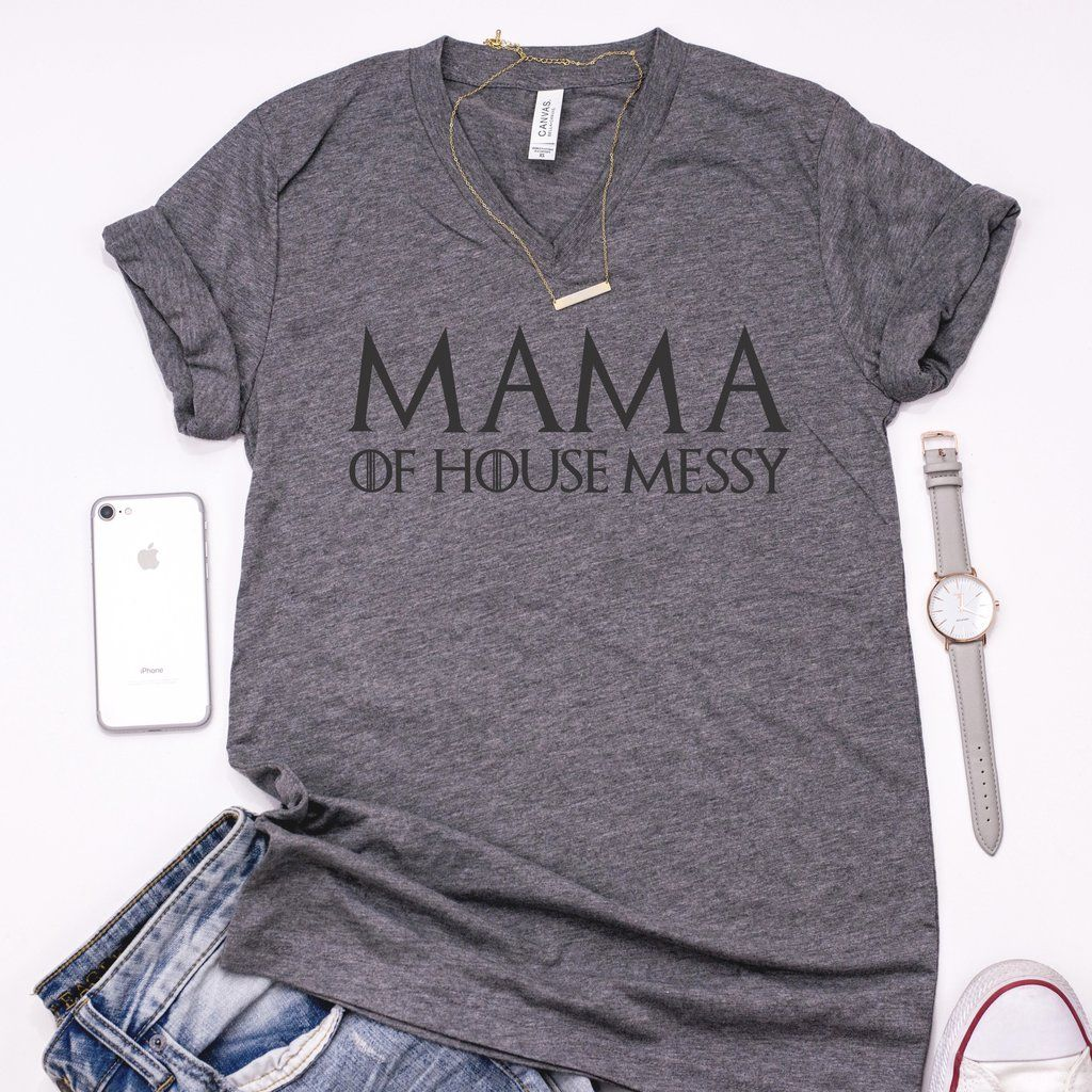 40f5ed0a5 Mama of House Messy Unisex V-Neck T-Shirt | Game of Thrones Shirt – Jam  Threads