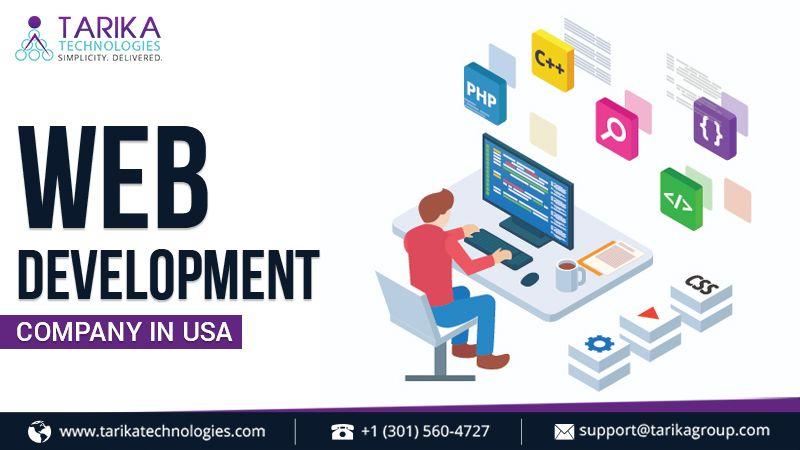 Web Development Company In Usa Tarika Technologies In 2020 Web Development Company Web Development Website Design Services
