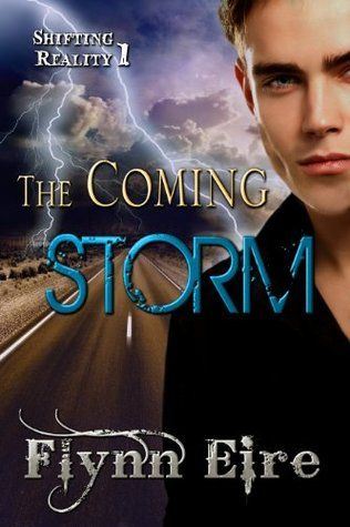 The Coming Storm (Shifting Reality 1) Cover