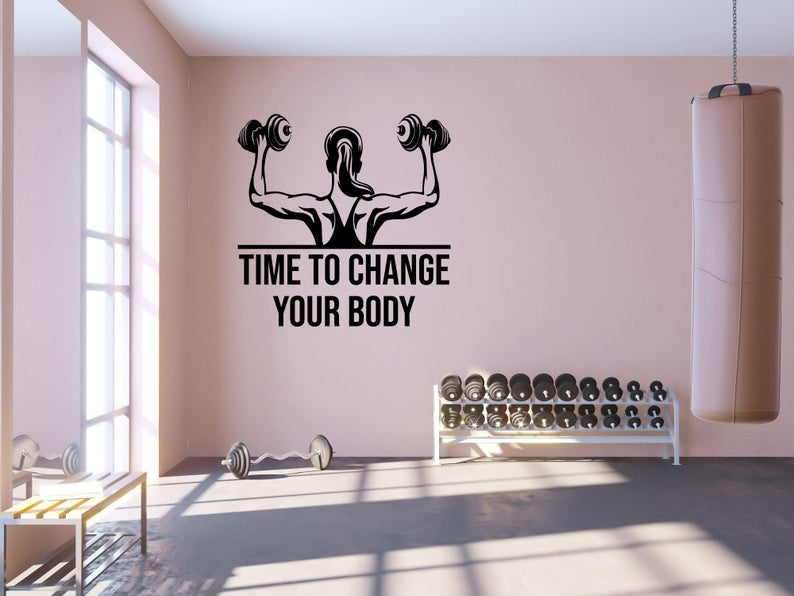 Gym Fitness Wall Decal Time To Change Your Body Motivational Etsy Gym Wall Quotes Gym Decor Gym Room At Home