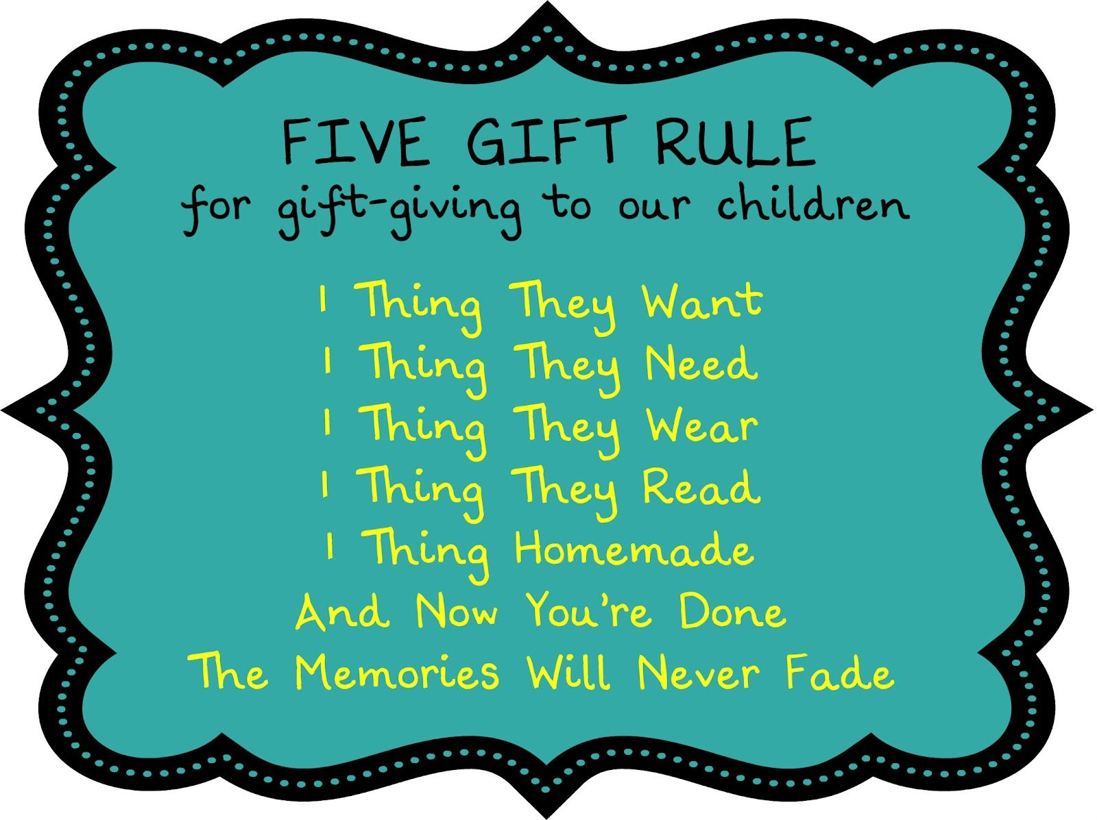 birthing me the five gift rulelove love love the 1 thing homemade so doing this for our kids this year