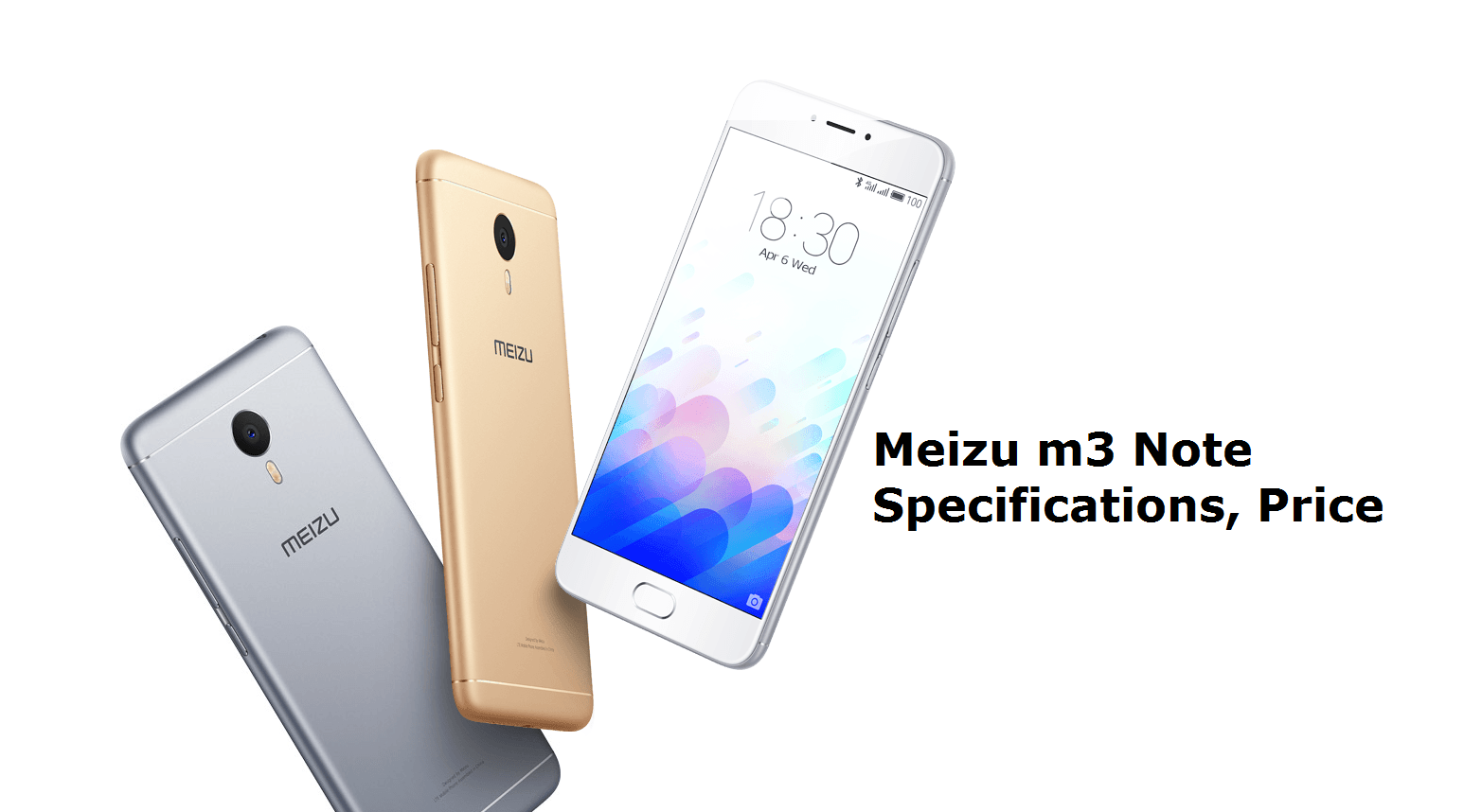 Meizu m3 note Specifications, Features and Price (With