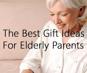 the best gift ideas for elderly parents presents for older parents that will give them independence to life on their own