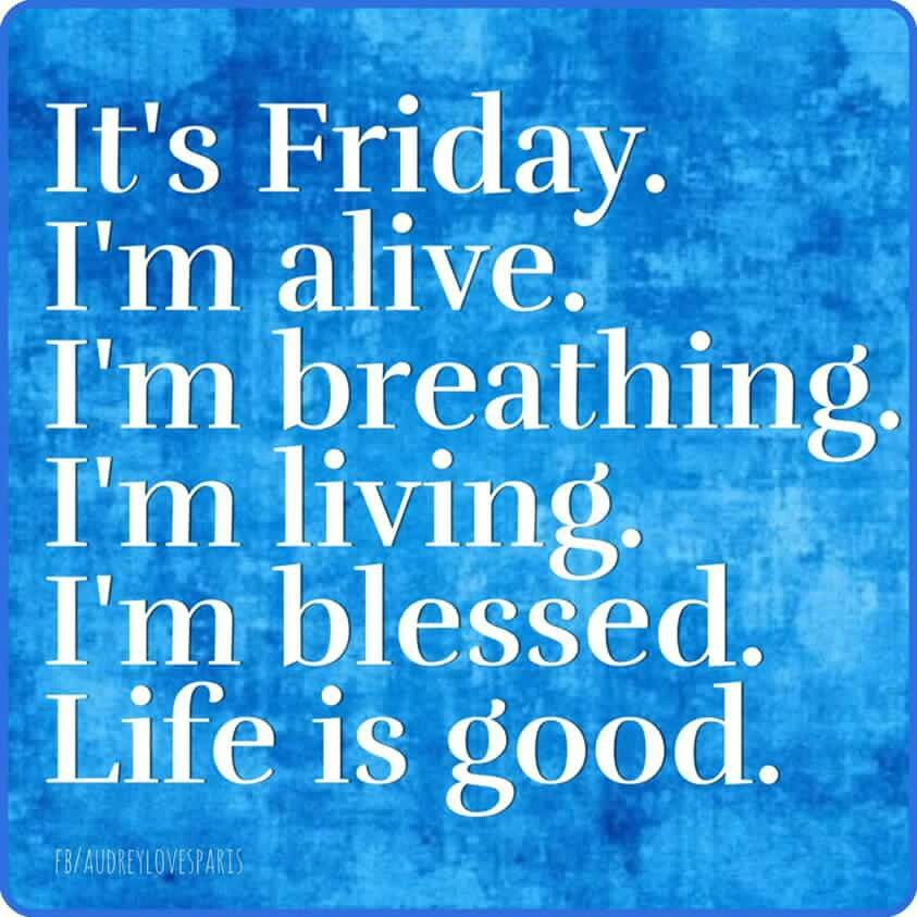 Friday Its friday quotes, Friday inspirational quotes