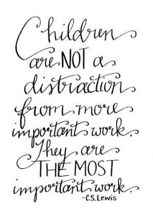 the most important work you will ever do is within the walls of your own home - Google Search