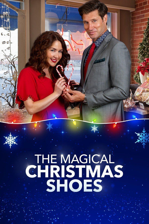 The Magical Christmas Shoes 2019 Christmas Movies Hallmark Christmas Movies Christmas Shoes Movie
