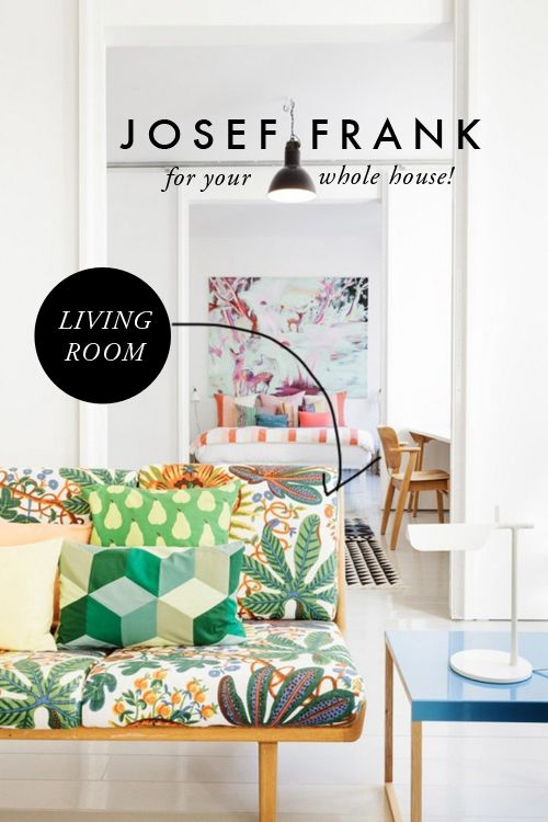 The House That Lars Built.: Josef Frank for the whole house