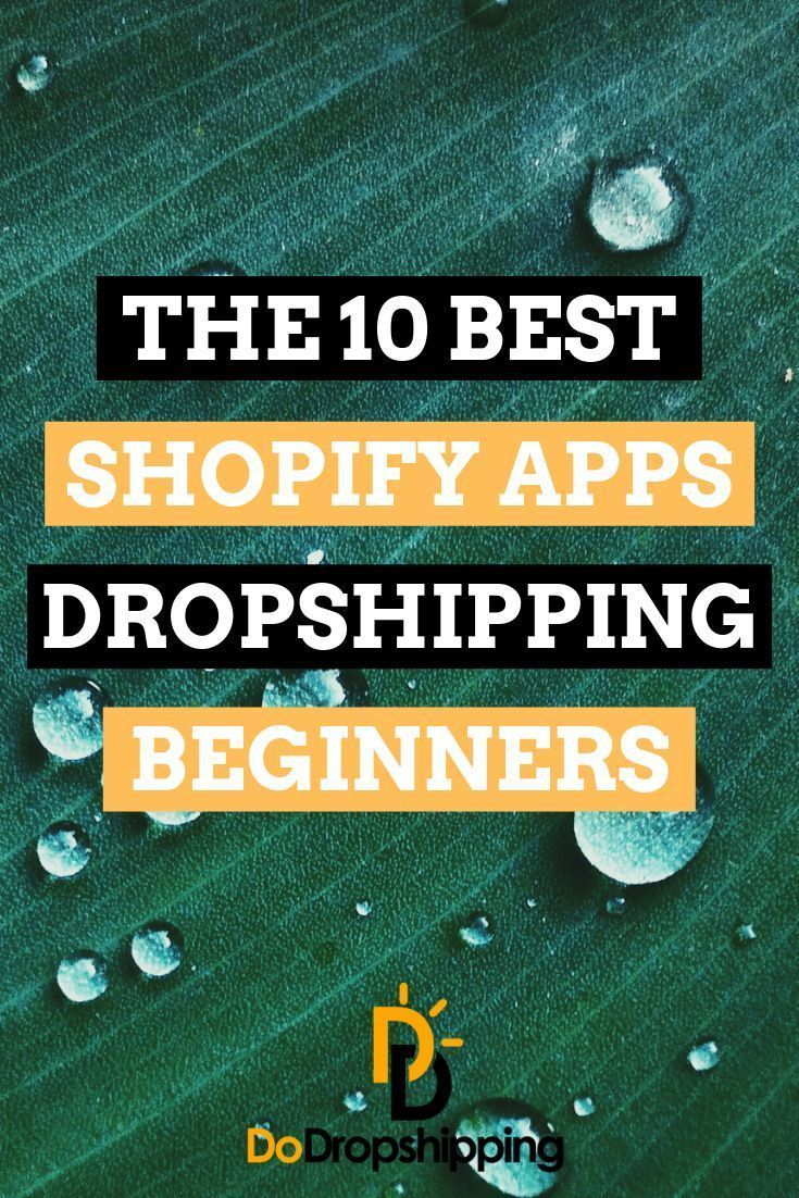 The 13 Best Shopify Apps for Dropshipping 2020 (Free