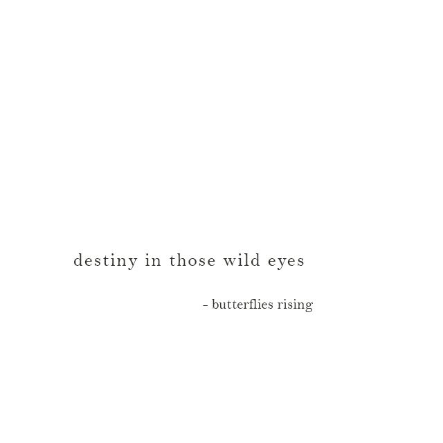 Those Wild Eyes Eyes Quotes Soul Quotes Deep One Liner Quotes