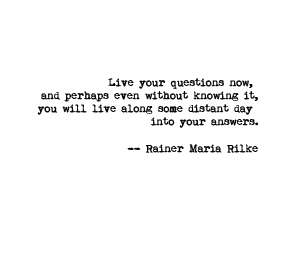 Image result for rilke mystery of not knowing