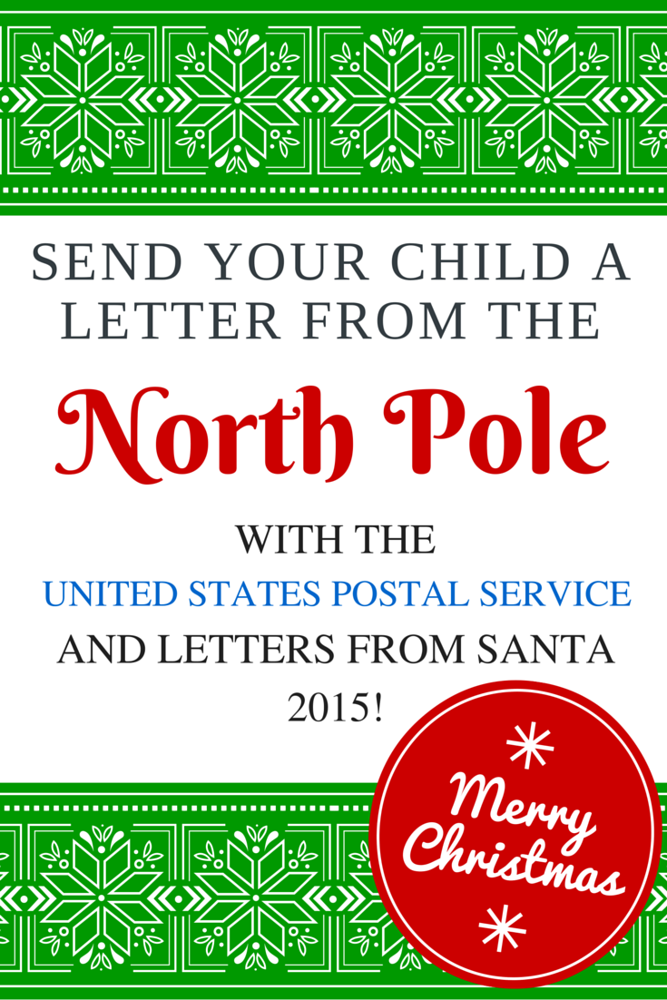 2015 Letters from Santa with USPS – Send your child a letter from