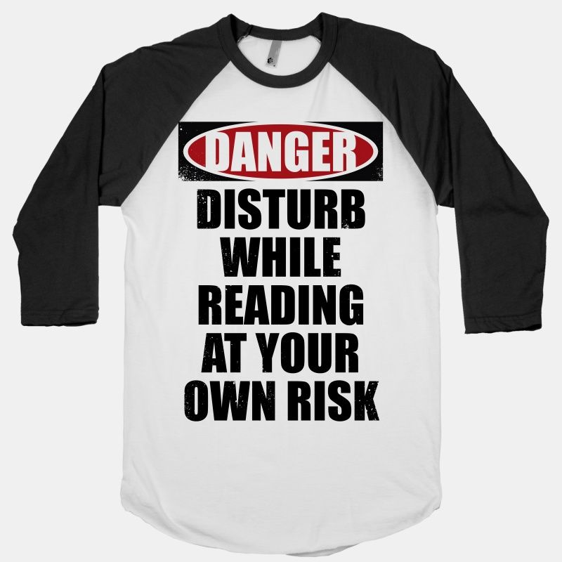 Disturb While Reading At Your Own Risk