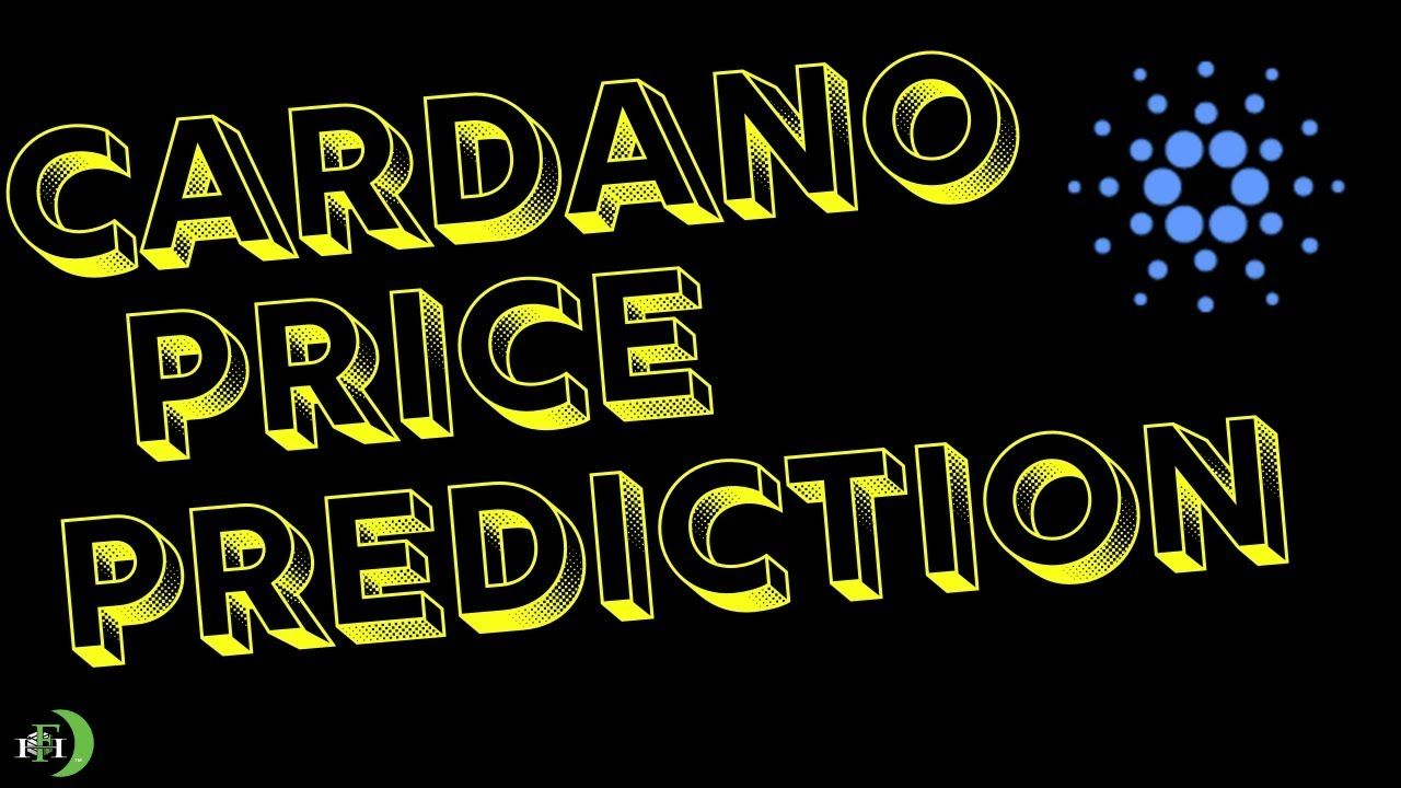 Cardano price prediction predictions its time to stop