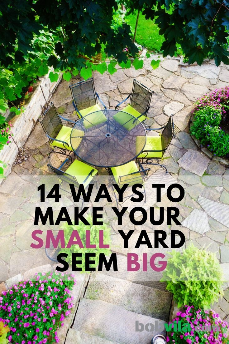 14 Ways to Make Your Small Yard Seem Big   Small backyard ...