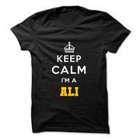 Keep Calm . Im A ALI