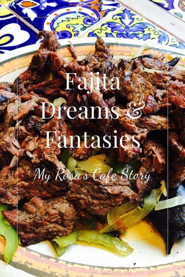 Fajita Dreams Fantasies My Rosa S Cafe Story By Nandoism On Stellerstories Fajitas Fajita Recipe Dinner Recepies